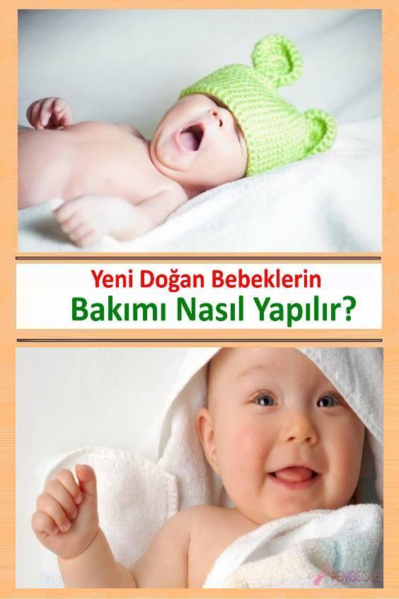 Yeni Doğan Bebeklerin Bakımı Nasıl Yapılır?