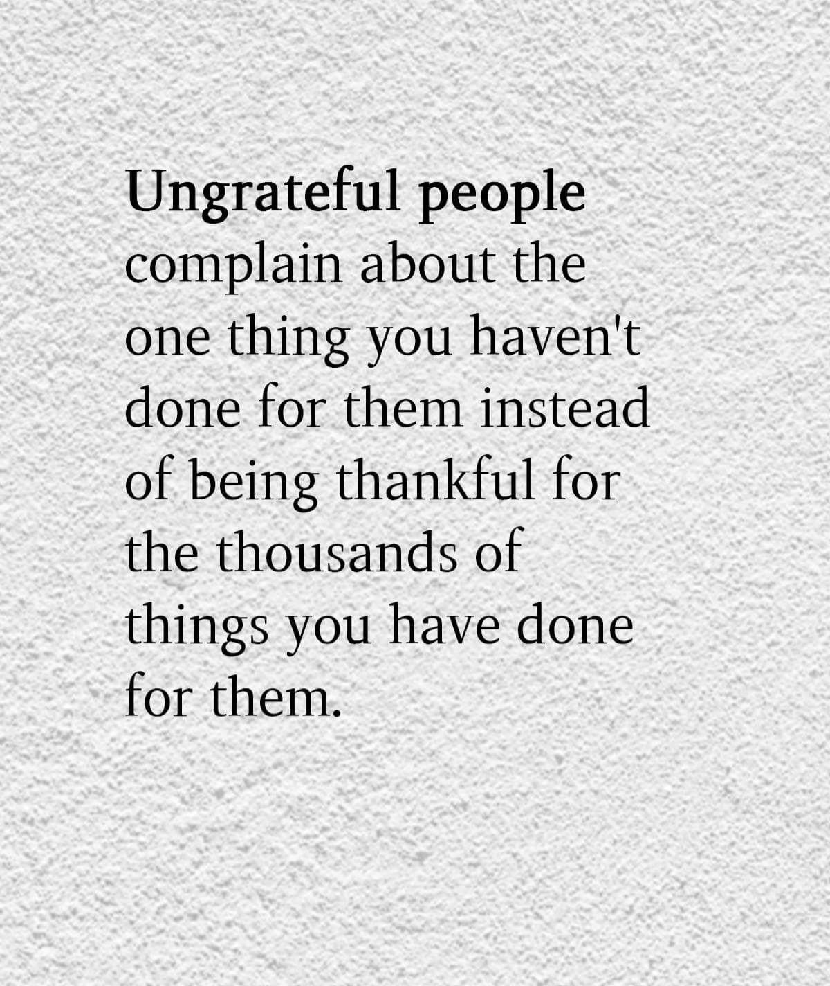 Ungrateful people (With images) Bitter people quotes