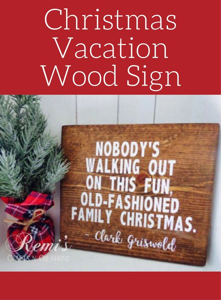 Christmas Vacation Wood Sign, National Lampoons Christmas