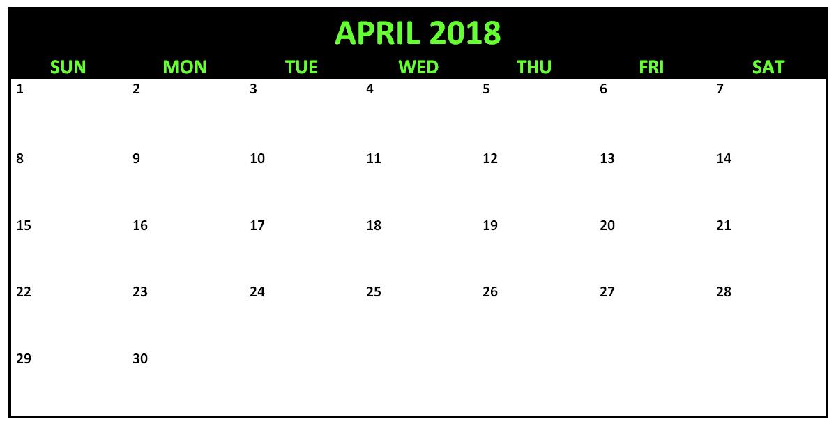 April 2018 Editable Calendar Template 2018 Calendar Templates