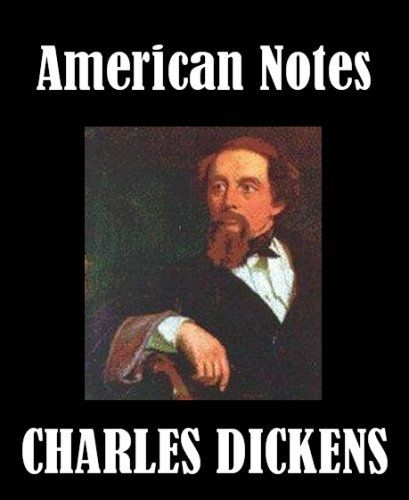 American Notes for General Circulation by Charles Dickens. $0.99
