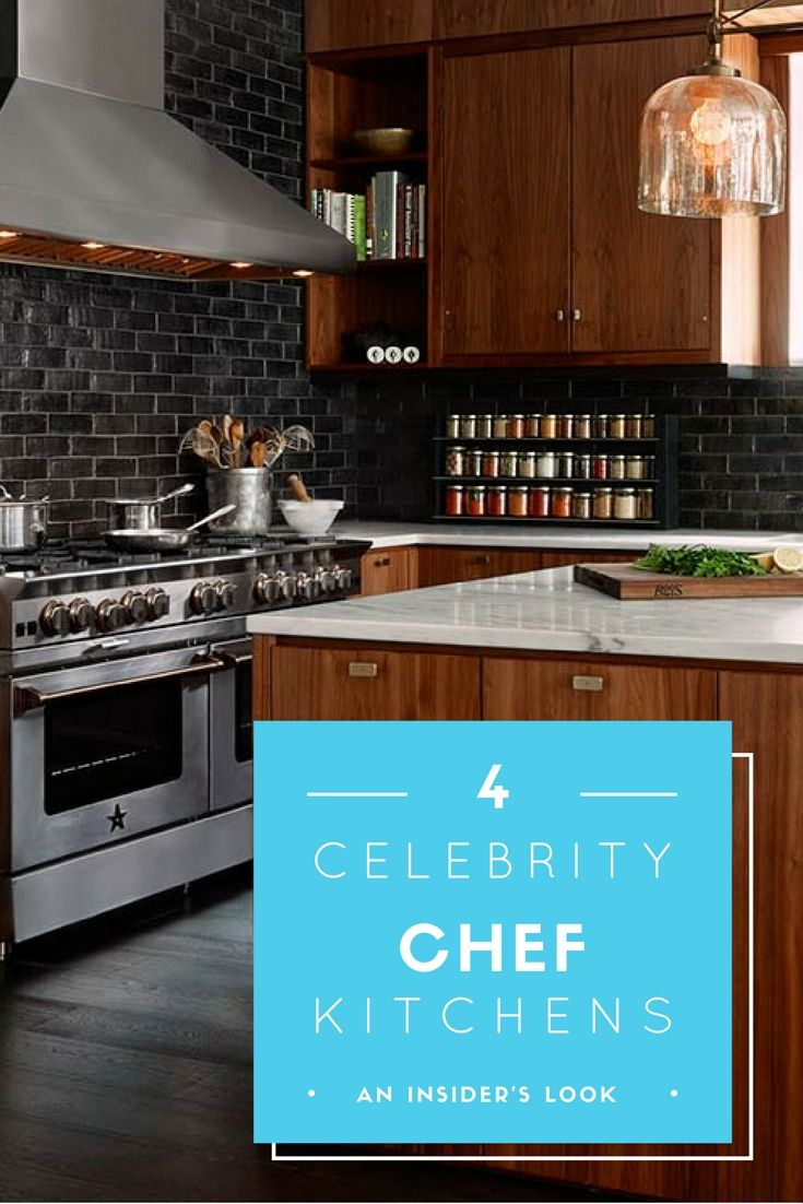 An Insider S Look Into The Home Kitchens Of 4 Famous Chefs Home Kitchens Kitchen Chef Inspired Kitchen