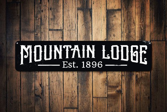 Custom Metal Decorative Signs Brilliant Mountain Lodge Established Date Sign Personalized Ski Sign Design Ideas