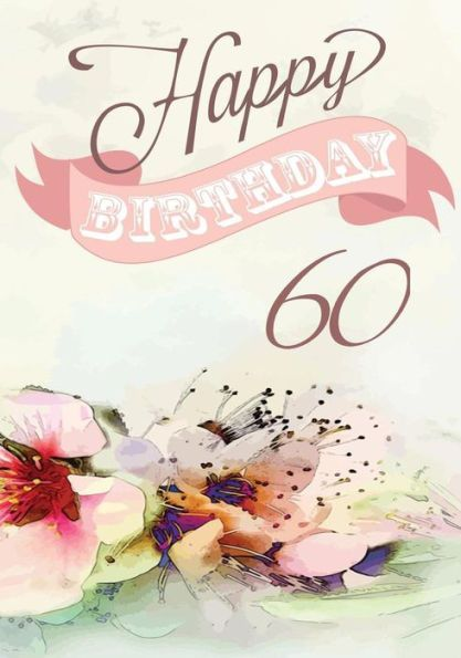 Happy Birthday 60 Books For Women Journal Notebook Year Old Journalin
