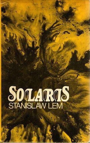 Blown My Head Away Solaris By Stanisaw Lem Books Worth Reading