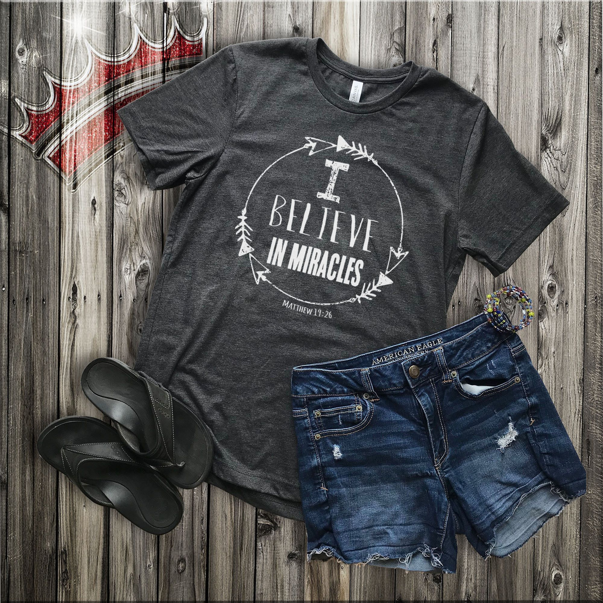 80156a7abceb5 Christian T Shirts/ T shirts/ Crew Neck/ Jesus Shirt/ Scripture Shirt/  Believe in Miracles/ Tshirt/ Sick friend gift/ Vintage shirt