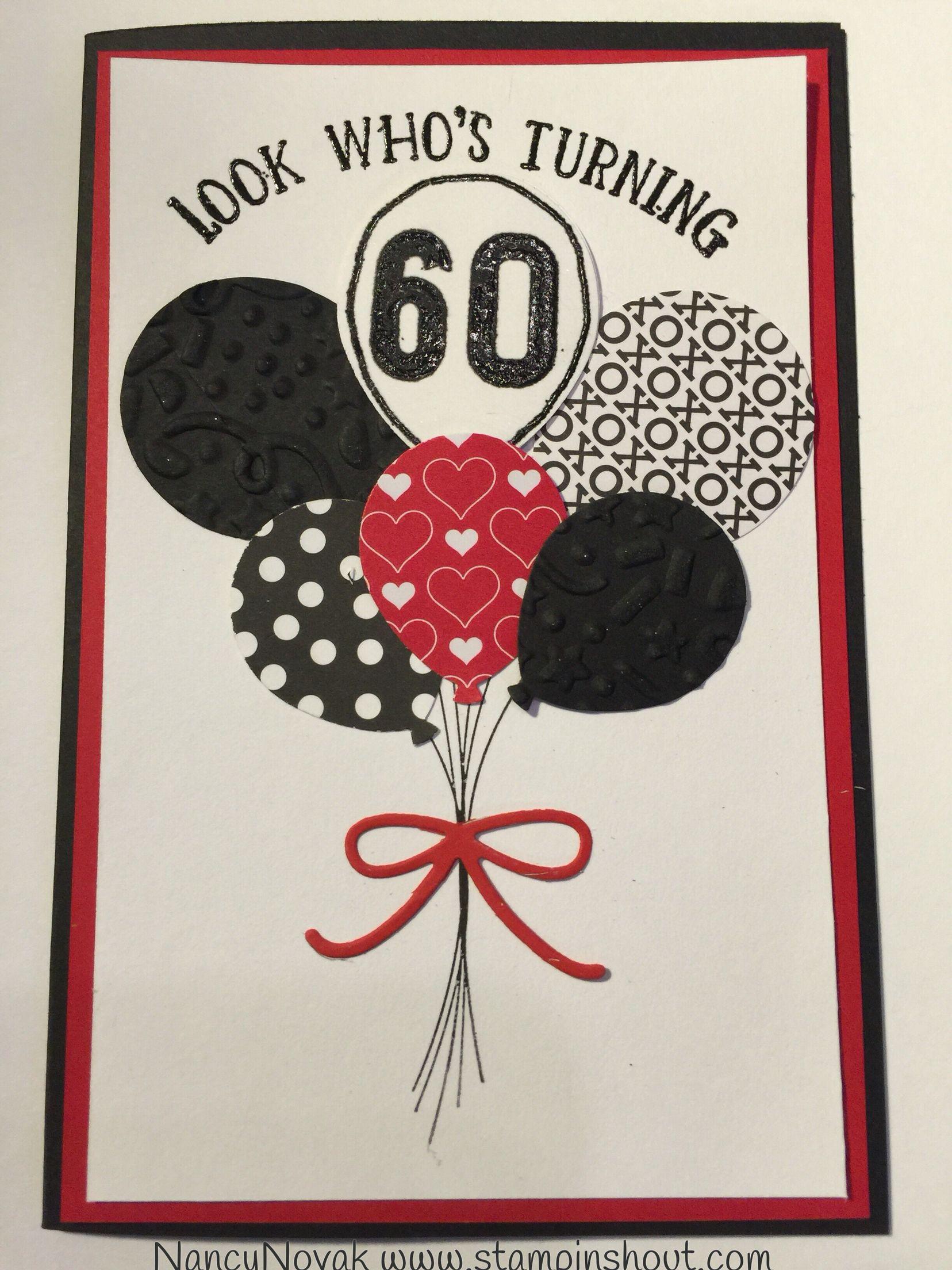 Stampin Up Balloon Card 60th Balloon Birthday Card Stampinshout Balloon Celebration 60th Birthday Cards 21st Birthday Cards Birthday Cards