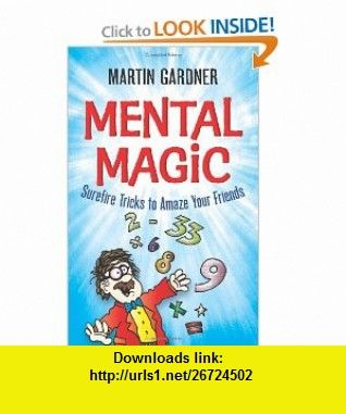 Mental Magic Surefire Tricks To Amaze Your Friends Dover Childrens