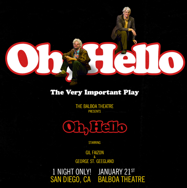 Oh, Hello featuring Gil Faizon and George St. Geegland Nick Kroll and John Mulaney