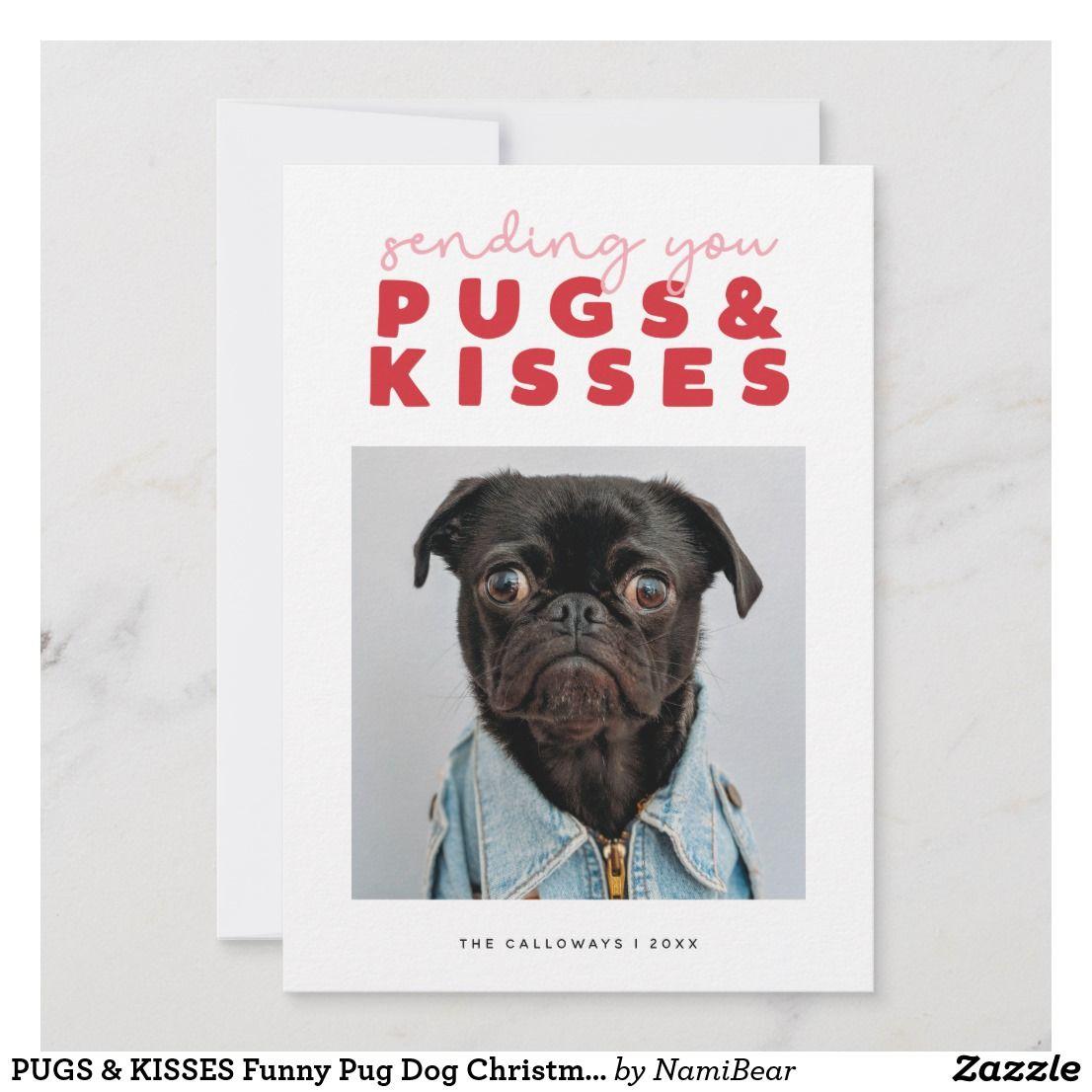 Pugs Kisses Funny Pug Dog Christmas Holiday Card Zazzle Com