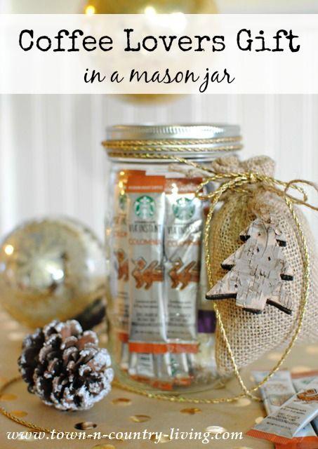 Coffee Lovers Gift In A Mason Jar Town Country Living Mason Jar Gifts Diy Mason Jar Christmas Gifts Mason Jar Gifts