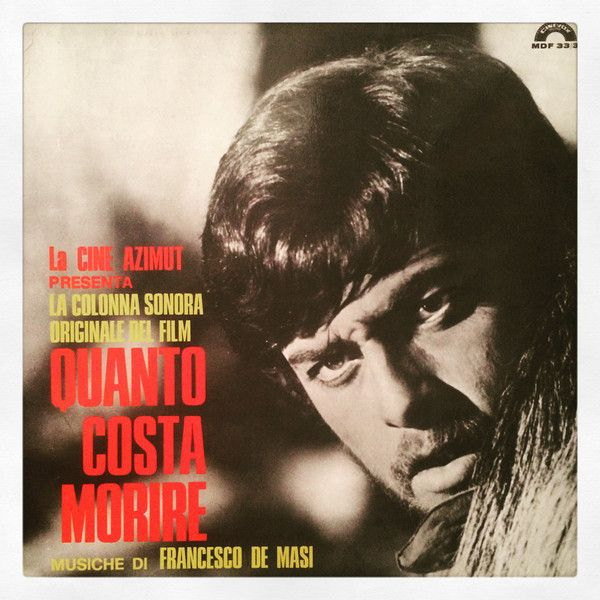 Francesco De Masi Quanto Costa Morire Original Soundtrack Vinyl Lp At Discogs Soundtrack The Originals Francesco