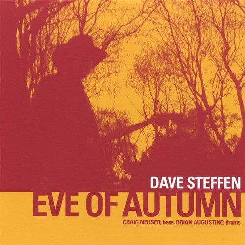 Dave Band Steffen - Eve Of Autumn