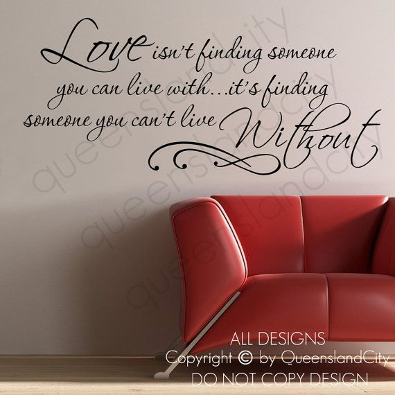 Love Isnt Finding Someone You Can Live With Life