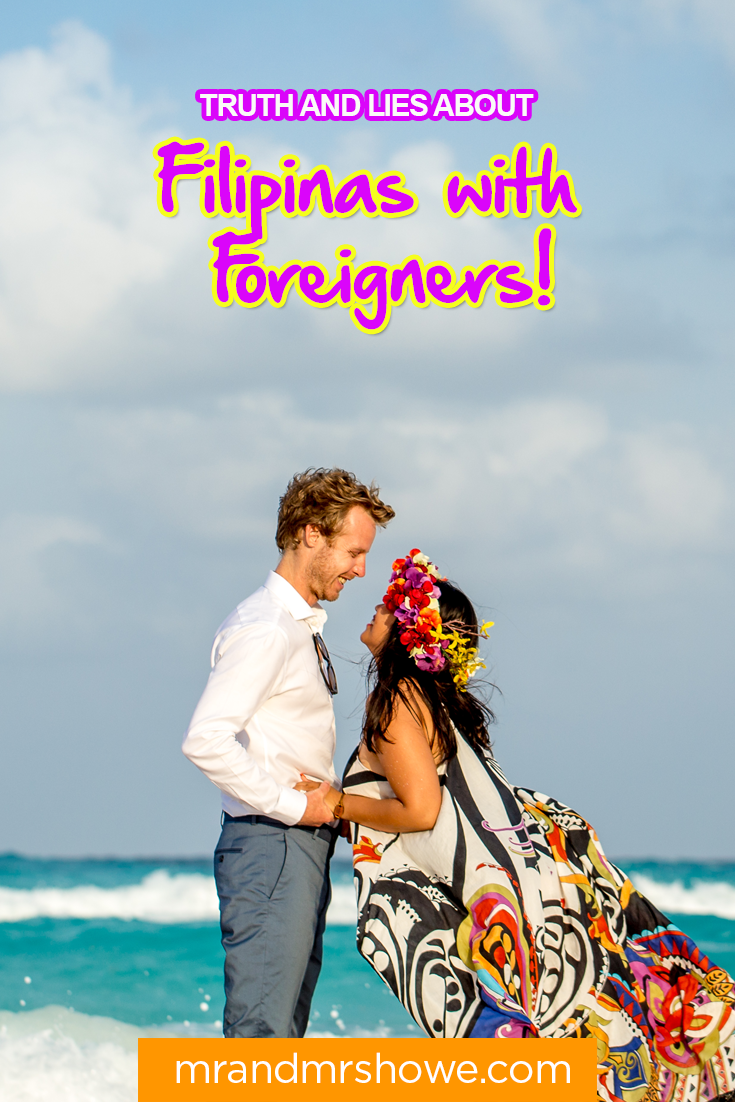 Truth and Lies about Filipinas with Foreigners