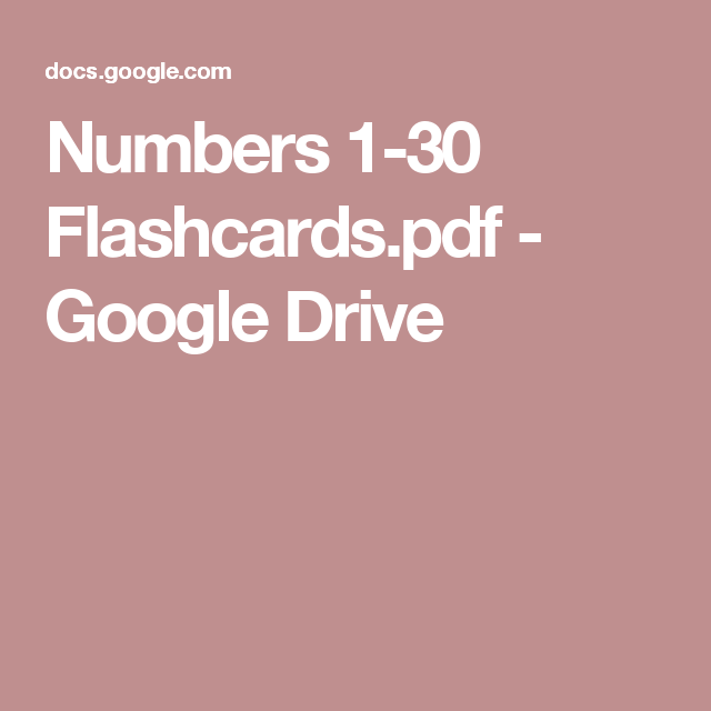 Numbers 1-30 Flashcards pdf - Google Drive | Phonics
