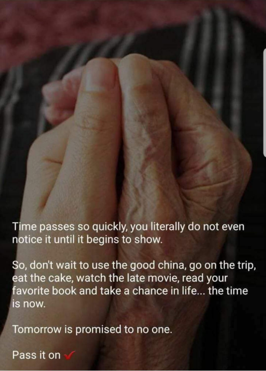 Time Passes So Fast Timaemagement Livefornow Best Bestme Advicethatchangedlife Adviceforwomen Love Families Best Quotes Quotes To Live By New Quotes