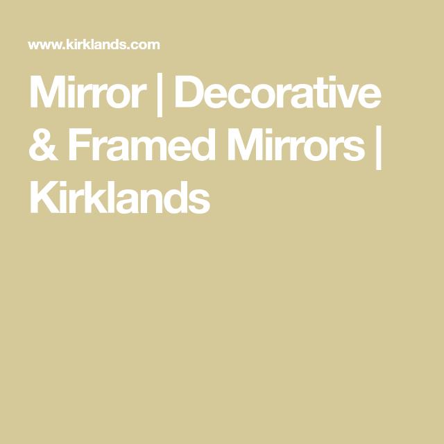 Mirror | Decorative & Framed Mirrors | Kirklands | Mirror ... on Floor Mirrors Decorative Kirklands id=38210