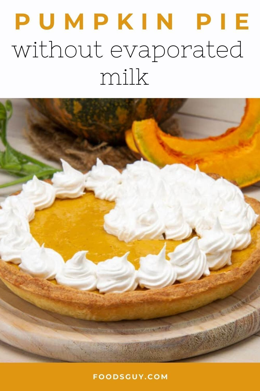Pumpkin Pie Without Evaporated Milk Recipe In 2020 Pie Filling Recipes Pumpkin Pie Pumpkin Pie Recipe Without Condensed Milk