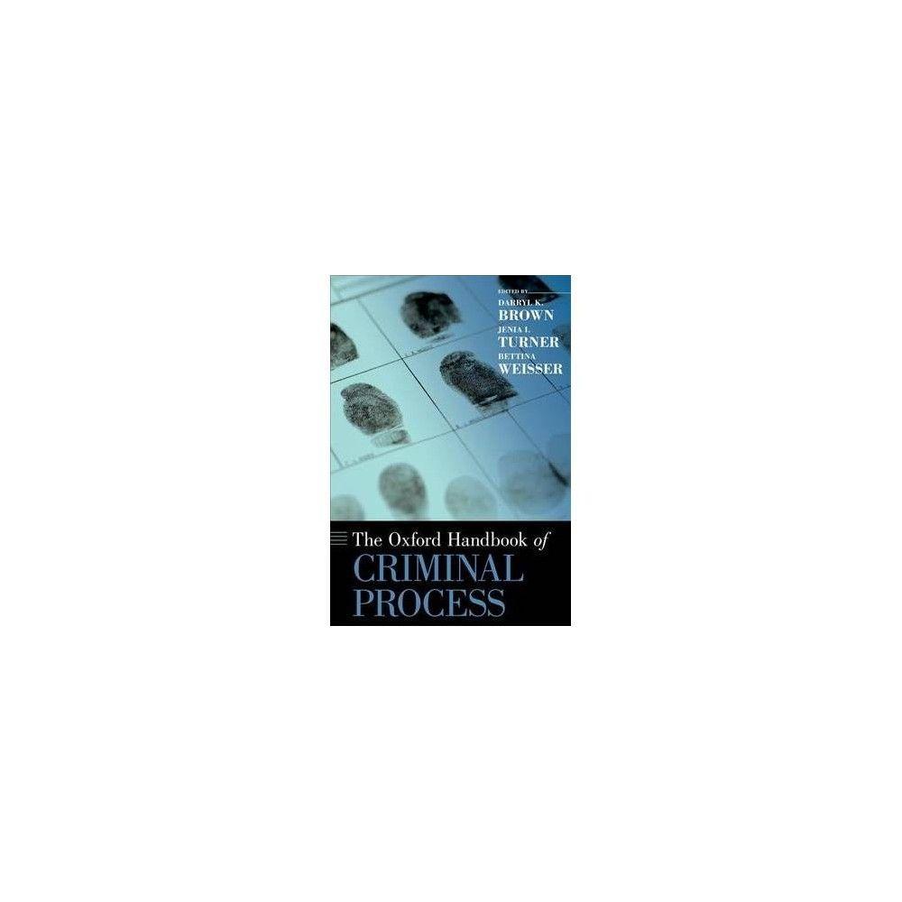 Oxford Handbook of Criminal Process - (Oxford Handbooks