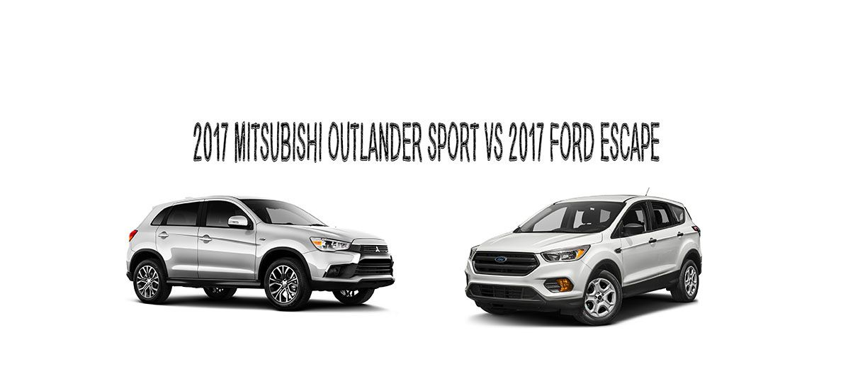 2017 Mitsubishi Outlander Sport Vs 2017 Ford Escape