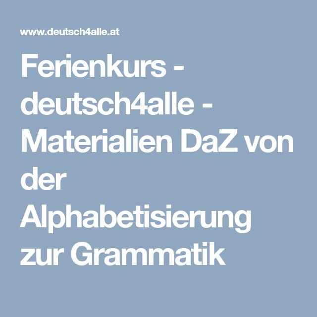 Ferienkurs Deutsch4alle Materialien Daz Von Der Alphabetisierung