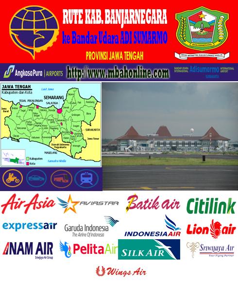 Rute Kabupaten Banjarnegara Provinsi Jawa Tengah Jateng Ke Bandar Udara Adi Sumarmo Surakarta Untuk Penerbangan Maskapai Airasia Batik