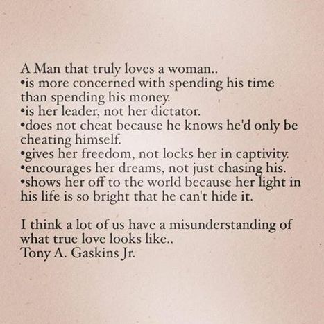 A man that truly loves a woman