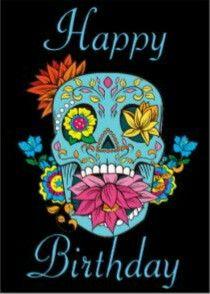 dd6b7d79d33e1 Sugar skull | A birthday wish | Happy birthday flower, Happy ...