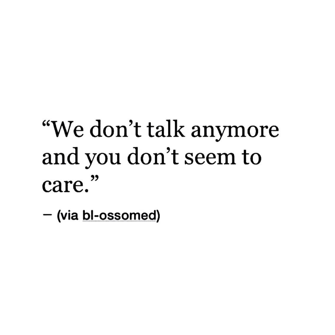 Pin By Becky Nieto On Tumblr Quotes Pinterest