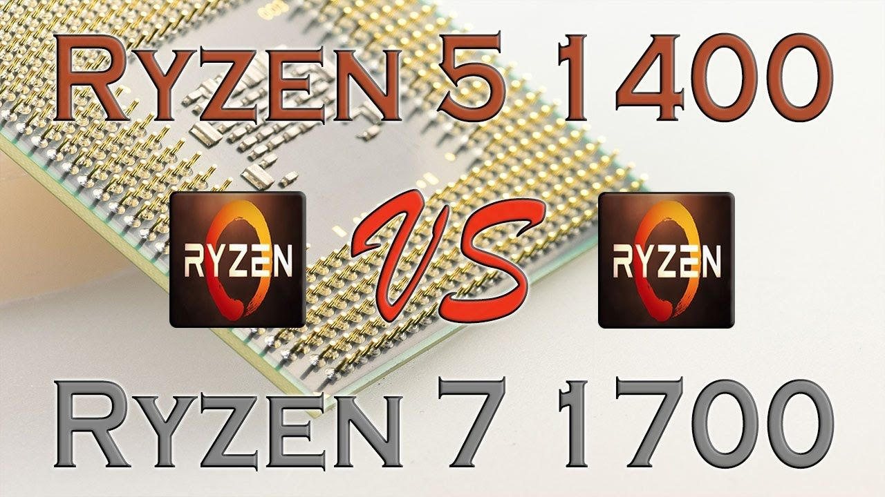 RYZEN 5 1400 vs Ryzen 7 1700 - BENCHMARKS / GAMING TESTS REVIEW AND COMP...