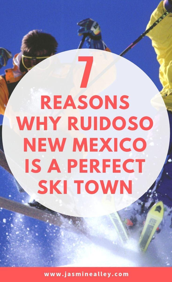 7 Reasons Why Ruidoso, NM Is The Perfect Ski Destination