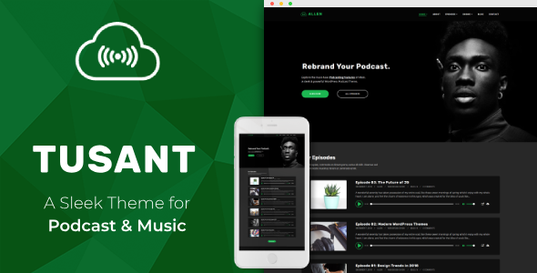 Tusant – a Podcast & Music Streaming WordPress Theme Tusant
