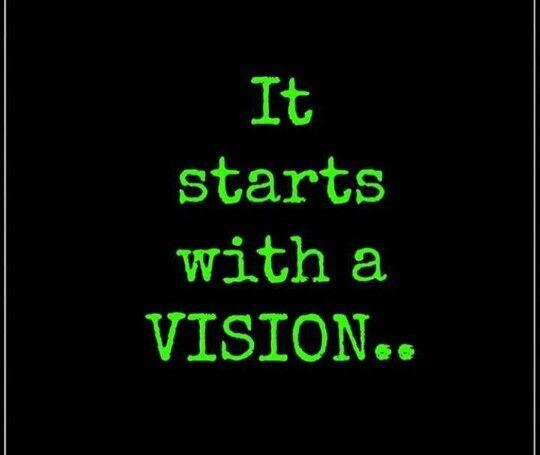 Vision. ...