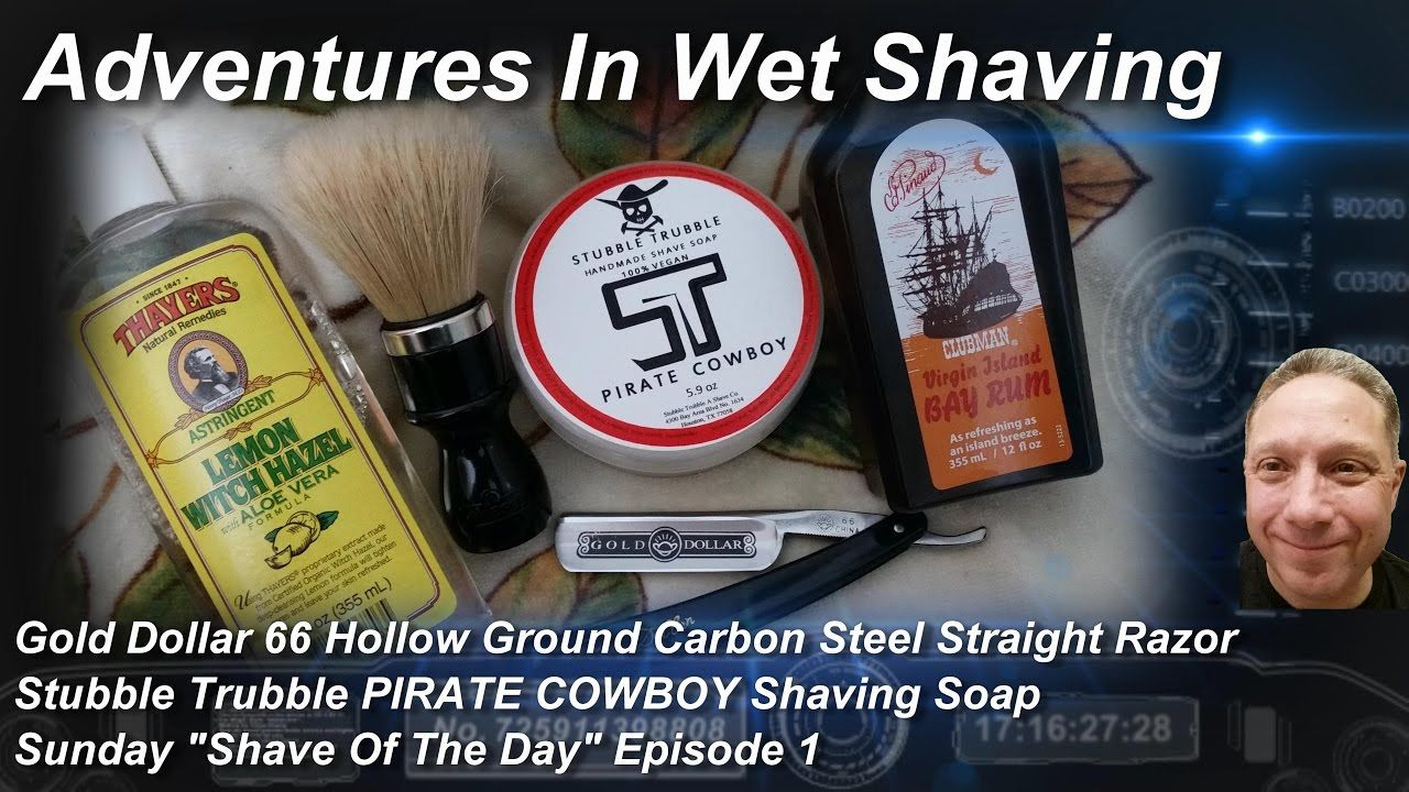 Gold Dollar 66 Straight Razor Shave, Shave Of The Day, Stubble Trubble PIRATE COWBOY, Sunday #SOTD Ep1 https://www.youtube.com/watch?v=yuR_0e7P6OY