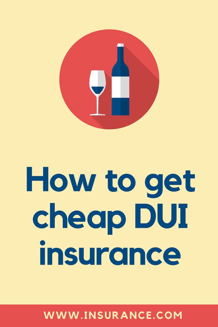 Dui Car Insurance Cheap Car Insurance Auto Insurance Companies
