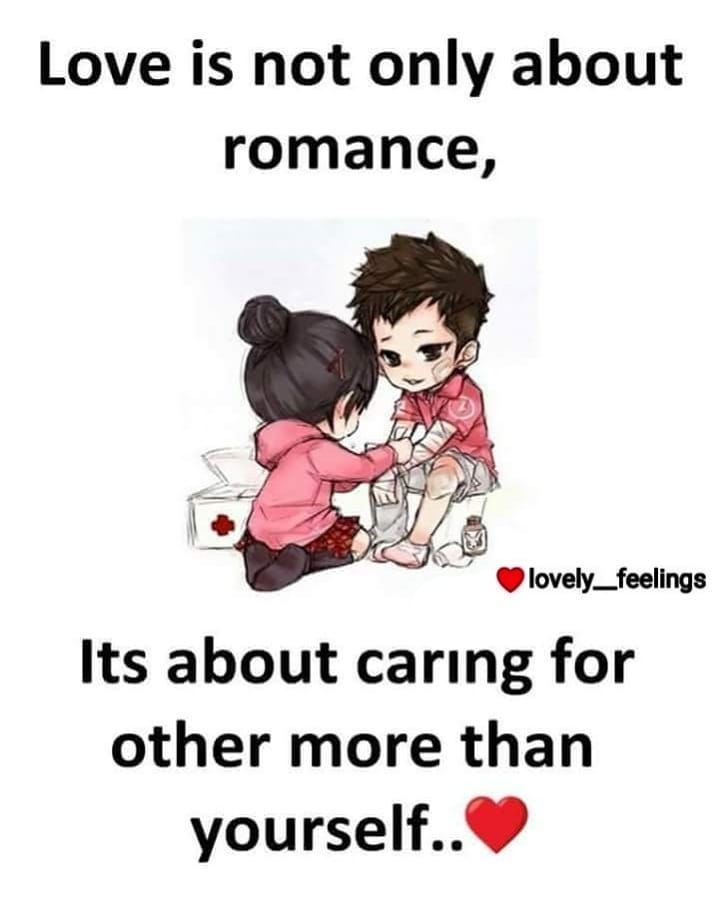Love is not only about romance, its about caring for other ...