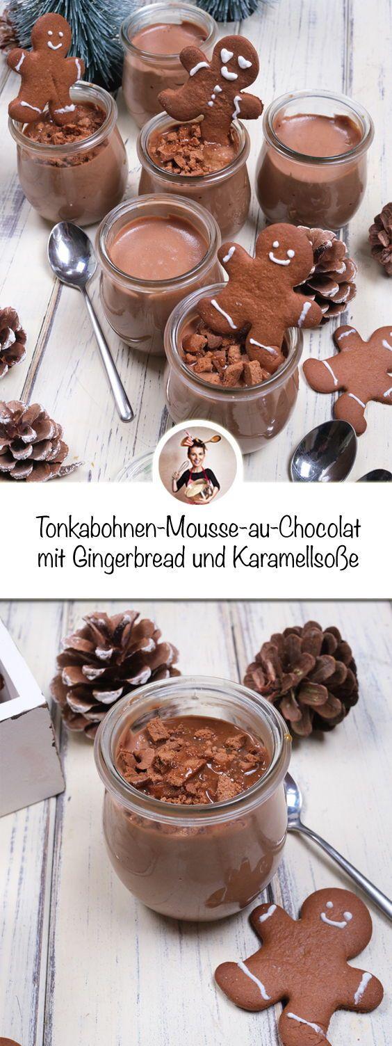 Tonkabohnen-Mousse-au-Chocolat mit Gingerbread und Karamellsoße - Dessert im Glas