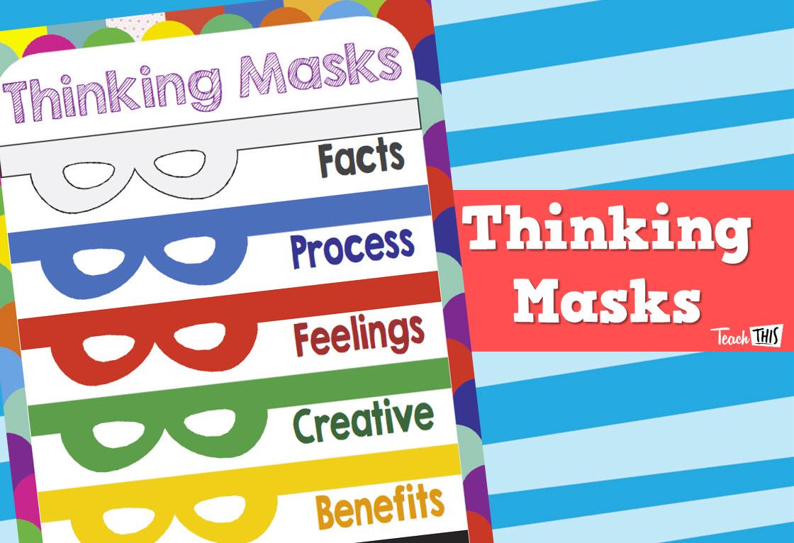 Thinking Masks - Higher Order Thinking Skills
