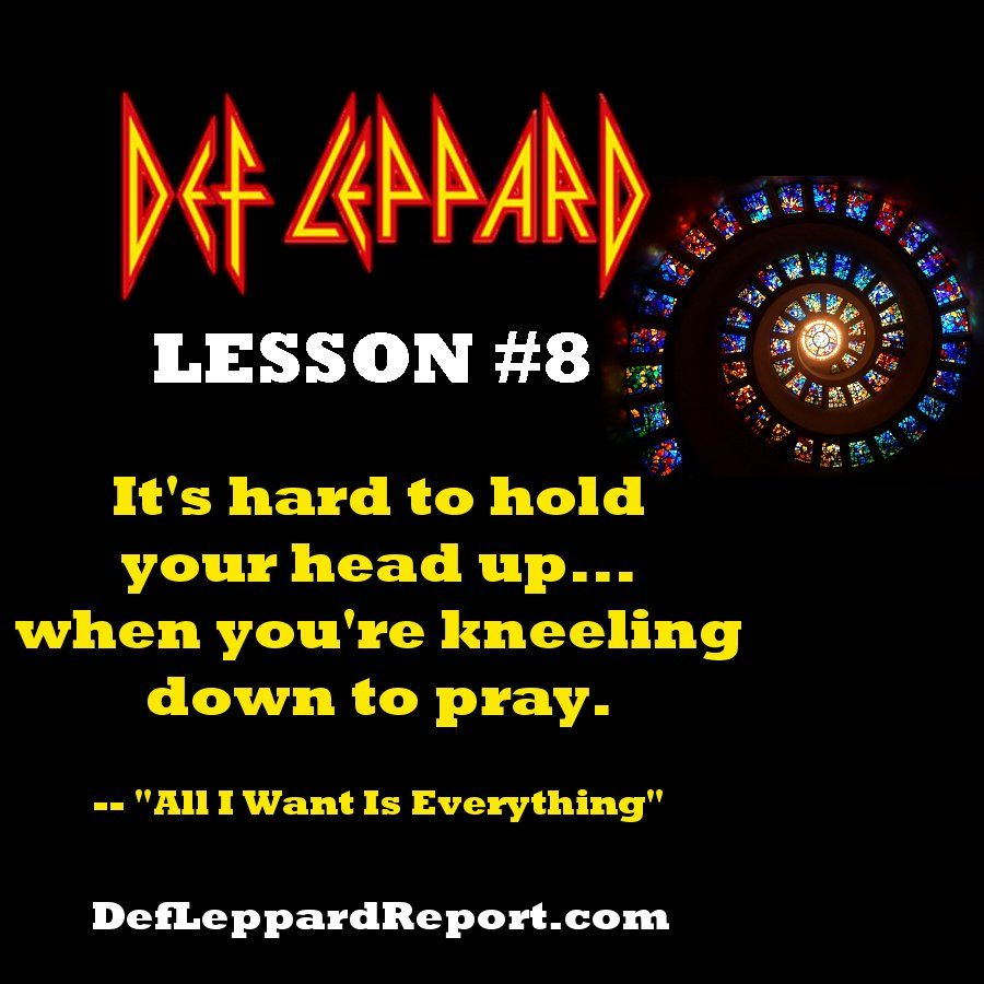 Def Leppard All I Want Is Everything Lyrics Lesson Def Leppard Lyrics Def Leppard Quotes Def Leppard