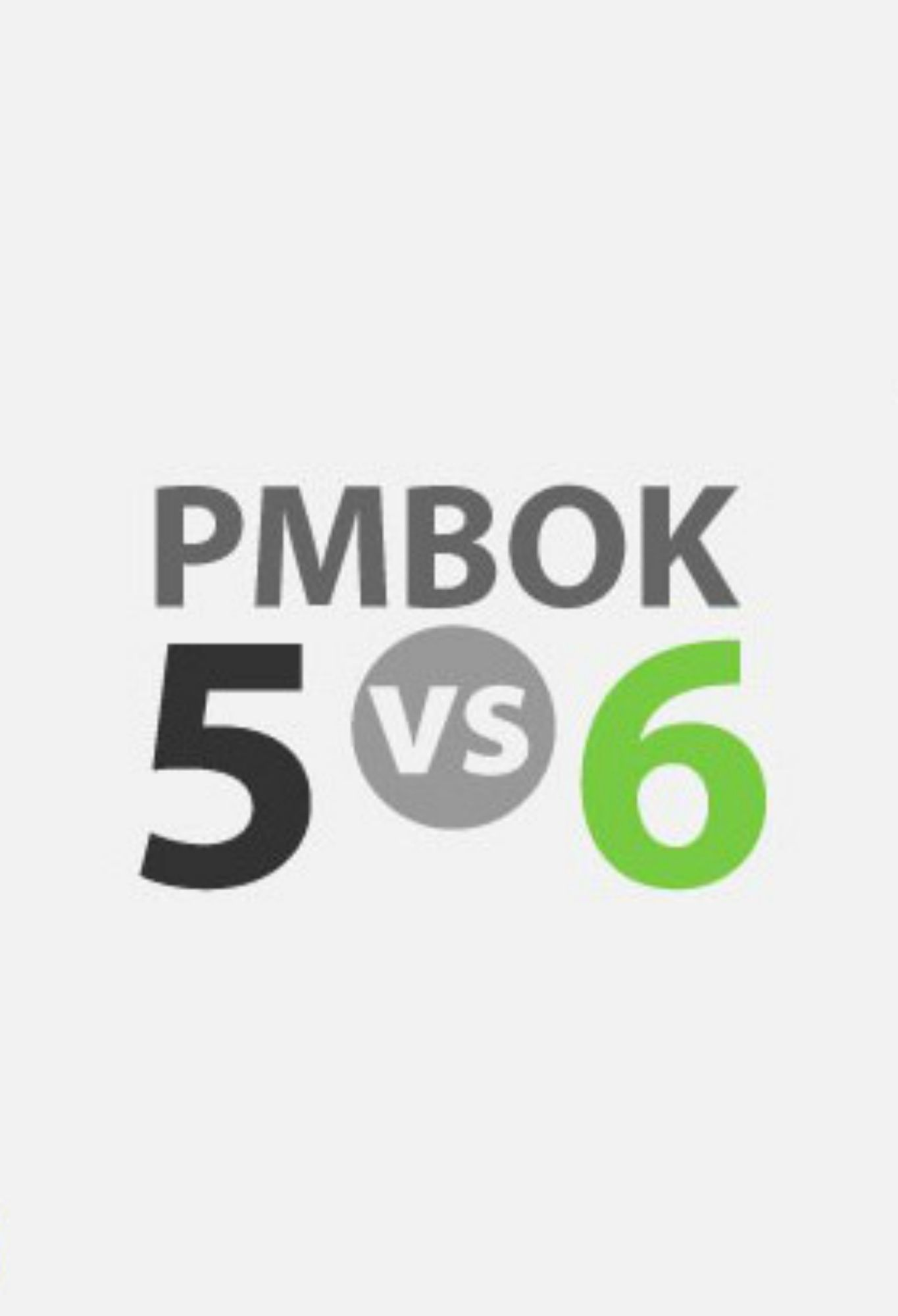 What Has Changed In Pmbok Guide 6 Project Management And Pmbok