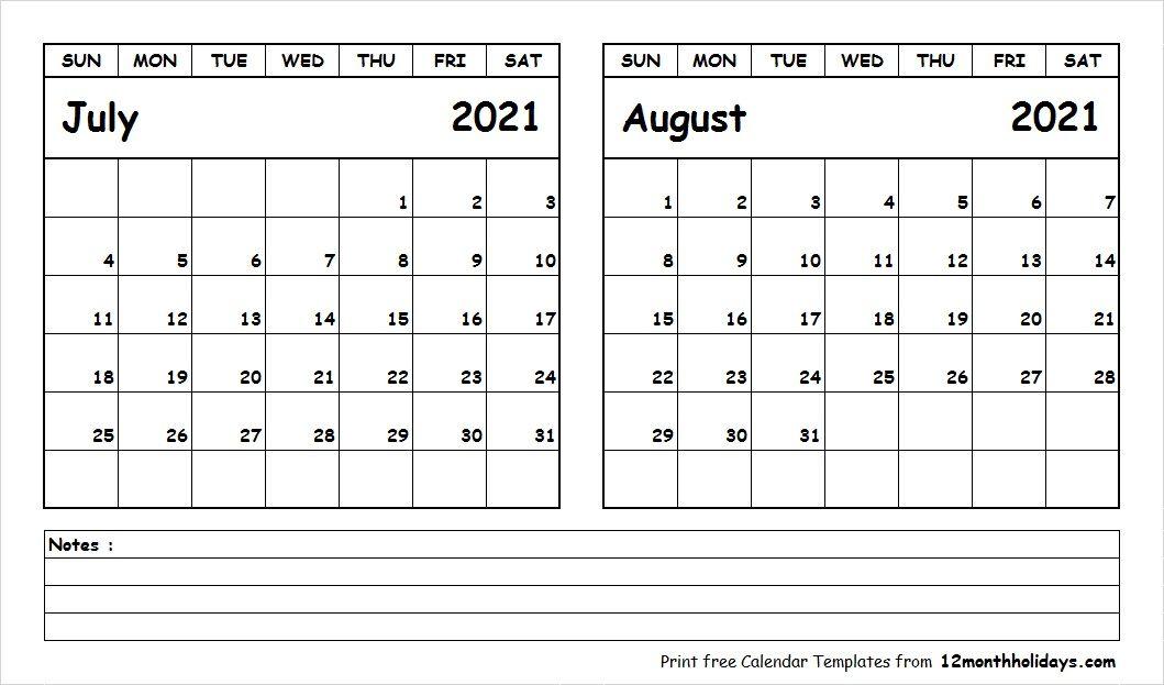 Calendar July August 2021 Blank Calendar July August 2021 | Printable calendar template