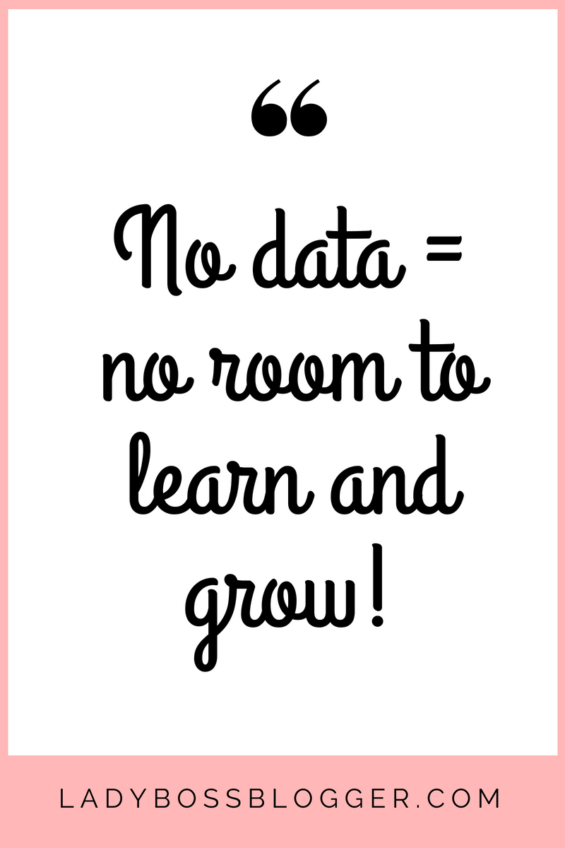 No Data No Room To Learn And Grow Ladybossblogger