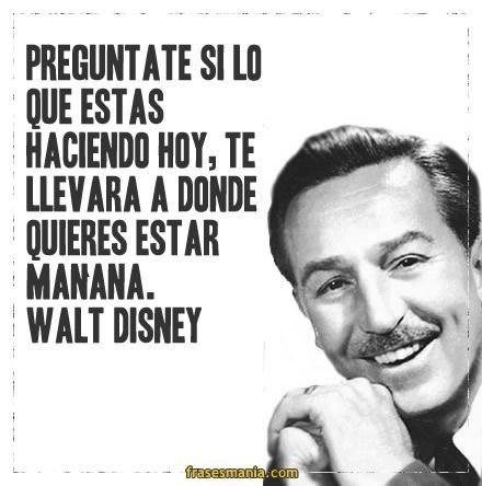 Walt Disney Cerca Con Google Frases Frases Disney Y