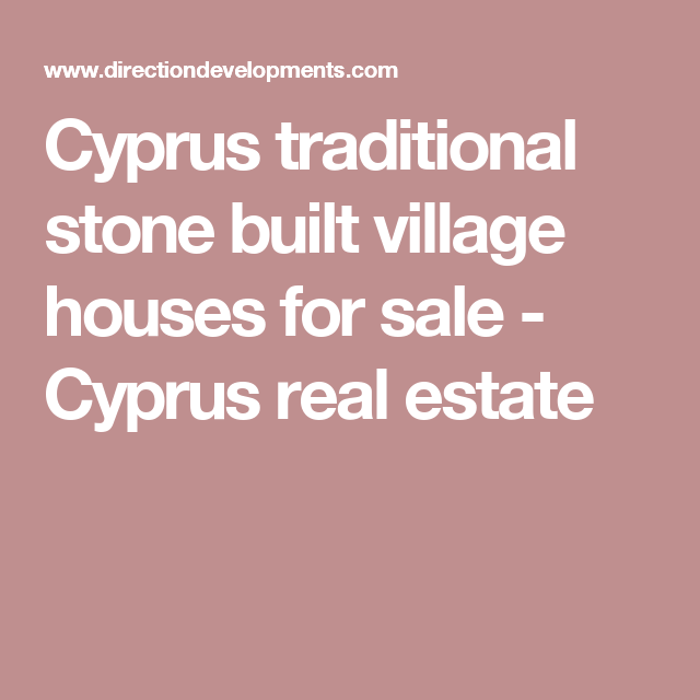 Cyprus traditional stone built village houses for sale - Cyprus real estate