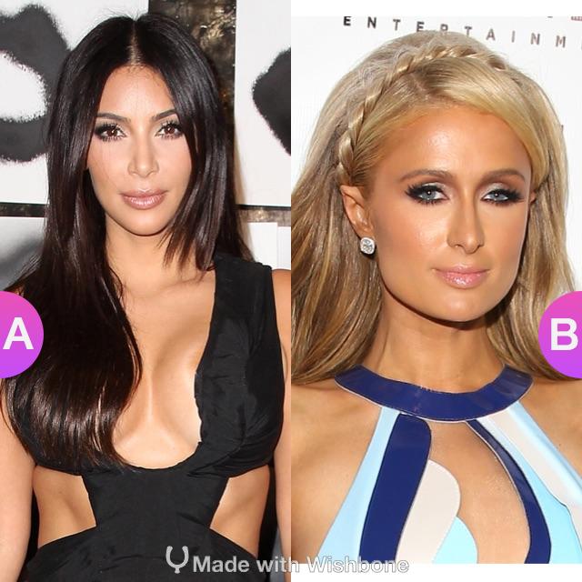 Who's better Kim Kardashian or Paris Hilton? Make yours @ http://bit.ly/Wish2