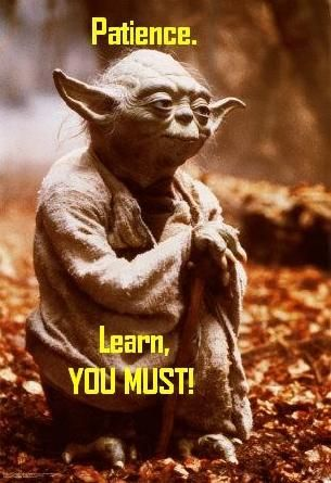 Patience Yoda Patience Pinterest Yoda Quotes Quotes And Simple Quotes Yoda