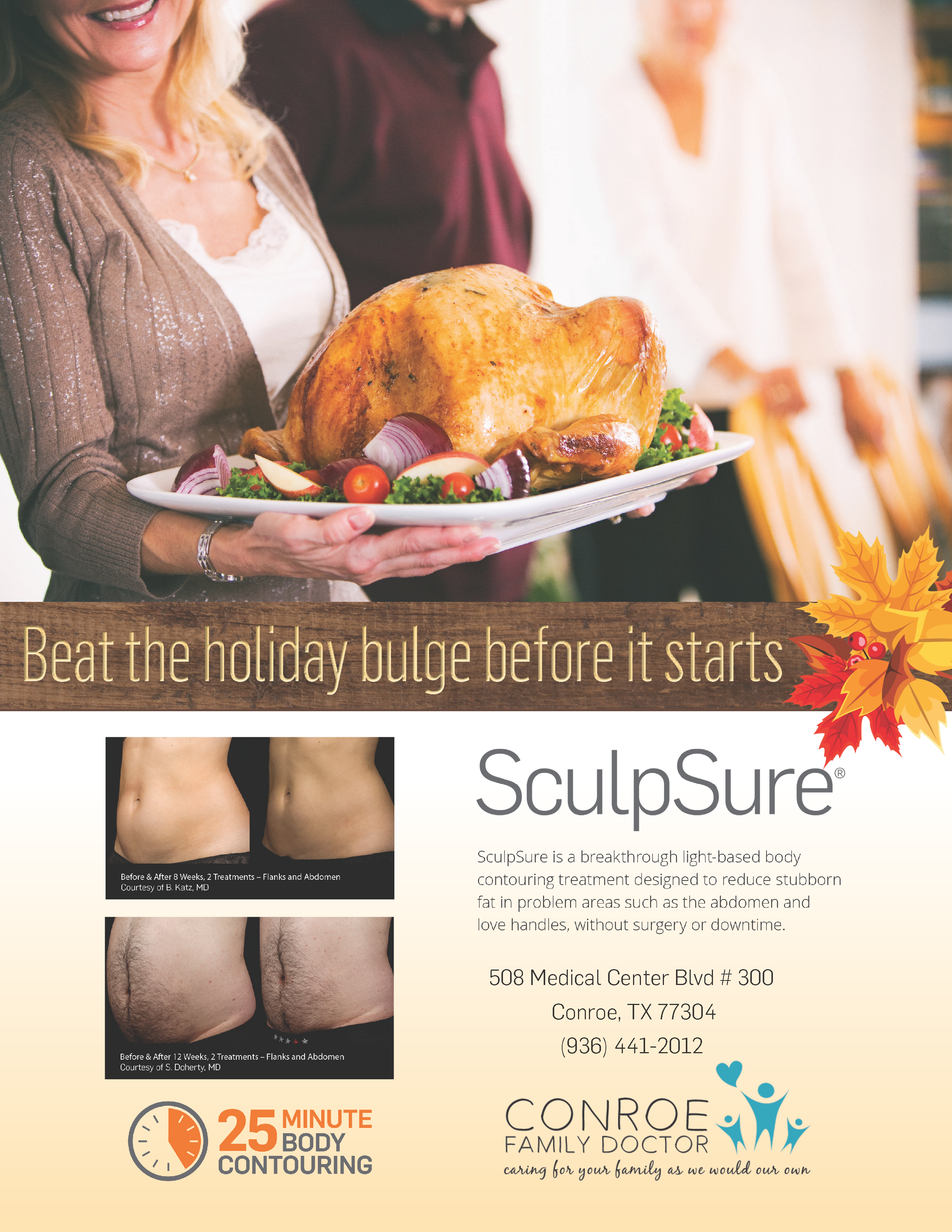 SculpSure | Conroe Family Doctor. Beat the Holiday bulge before it starts with a Holiday Specials! Call to schedule your free consultation today! (936) 657-4455 or visit us online at www.woodlandssculpsure.com