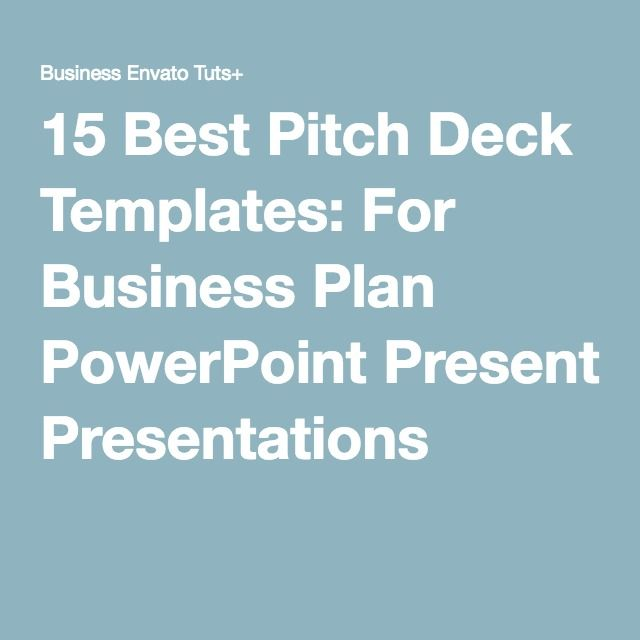 15 Best Pitch Deck Templates For Business Plan PowerPoint - powerpoint presentations template