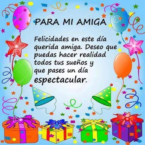 Felíz Cumpkeaños Felicitacion De Cumpleaños Amiga Feliz Cumpleaños Amiga Mensaje De Cumpleaños Amiga